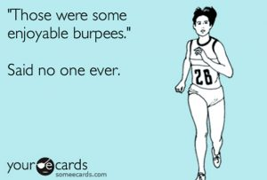 burpees, sarcasm and fitness